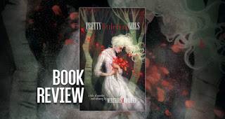 A Beautiful Review for Pretty Little Dead Girls!